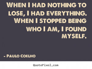 ... nothing to lose famous quote quotez co http quotez co nothing to lose