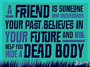 Best friend quotes. Friend quote. Life quotes