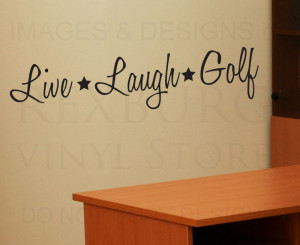 Wall-Decal-Quote-Sticker-Vinyl-Art-Lettering-Removable-Live-Laugh-Golf ...