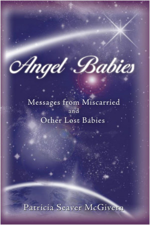 Angel Baby Miscarriage Angel babies: messages from