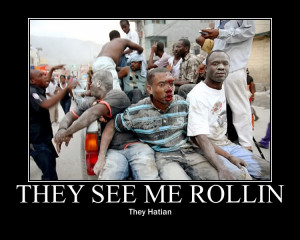 Anyone more funny pics/meme about haiti?