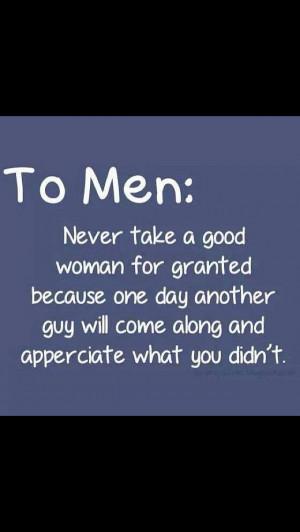 Always appreciate a good woman...