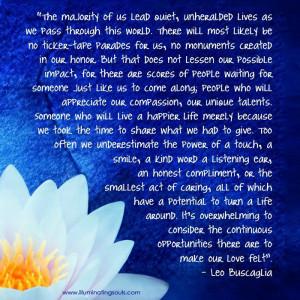 Leo Buscaglia quote ~ leading quiet lives