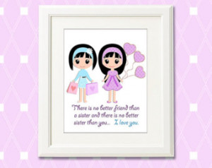 Twin Sister Quotes And Sayings Room decor, sister quote,