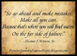 Mistakes quote by Thomas J Watson Sr.