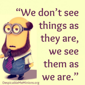 Positive Thinking Quotes - Despicable me minions