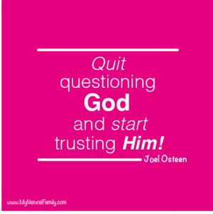 ... God and start trusting Him!