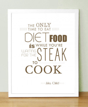 julia child food quotes julia childs quote 6