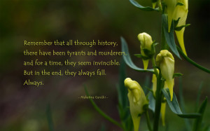 ... that all through history, there have been tyrants.. quote wallpaper