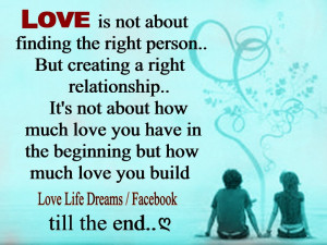 Love+is+not+about+finding+the+right+person....jpg
