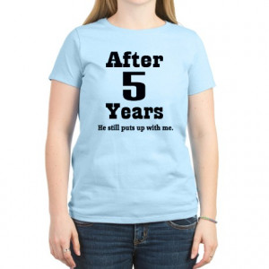 5th anniversary gifts 5th anniversary tops 5th anniversary funny quote ...