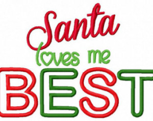 Christmas Embroidery Design Santa L oves Me Best Embroidery Sayings ...