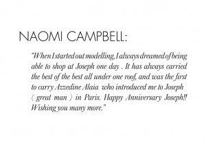 Naomi Campbell // 25 YEARS OF JOSEPH 77 FULHAM ROAD