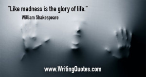 William Shakespeare Quotes – Madness Life – Shakespeare Quotes On ...