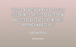 quote-George-Whitefield-you-see-my-brethren-my-heart-is-57902.png