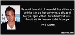 More Will Arnett Quotes