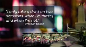 Brendan Behan Quotes Picture