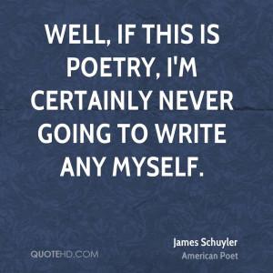 James Schuyler Poetry Quotes