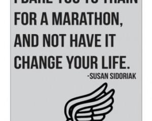 Dare You To Train For A Marathon Quote ...