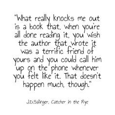 Quote from The Catcher in the Rye by J.D. Salinger