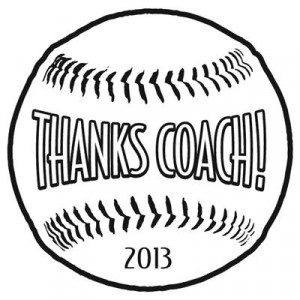 Baseball Thanks Coach 2013