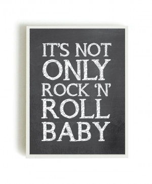 Inspirational quotes, quote prints, quote posters, rock in roll ...