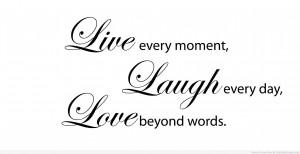 Live Laugh Love Quotes - Live Laugh Love Quotes Pictures