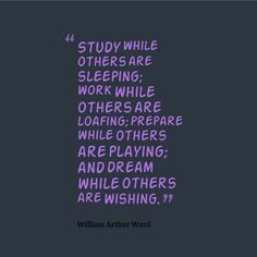 ... Quotes, Motivation Quotes For Study, Writing Quotes, Arthur Ward