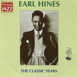 Earl Hines - The Classic Years (2006, 네오위즈벅스)
