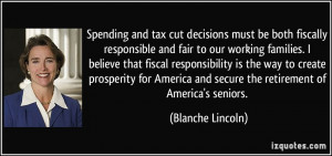 Spending and tax cut decisions must be both fiscally responsible and ...
