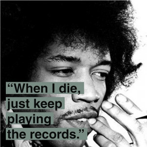 Favorite Music, Famous Quotes, Audiophile Quotes, Jimi Hendrix Quotes ...