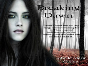 THE TWILIGHT SAGA : BREAKING DAWN