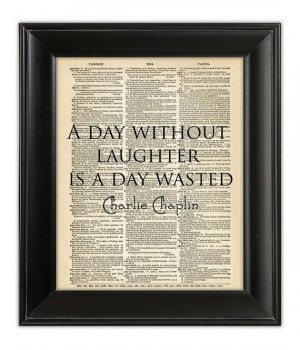CHARLIE Chaplin Dictionary Quote Art Print Humor A DAY Without ...