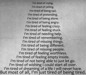 so tired of trying....