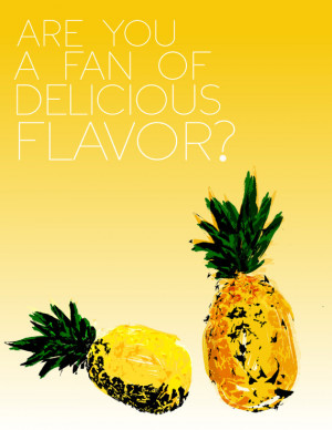 psych tv show funny kitchen quote... are you a fan of delicious flavor ...