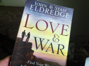 Book Review: Love & War by John & Stasi Eldredge