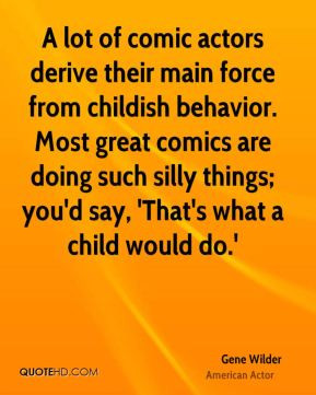 Quotes About Childish Drama