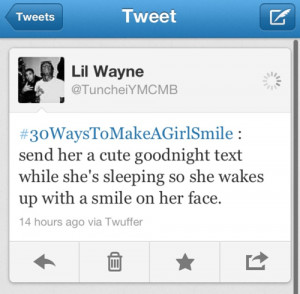 lil wayne, quotes, sayings, send her a cute goodnight text, smile ...
