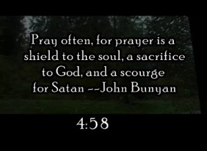 Pray Often,For Prayer Is a Shield To The Soul.
