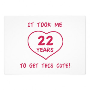 Funny 22nd Birthday Gifts (Heart) Announcements from Zazzle.com