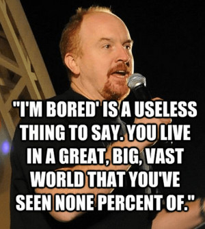 Louis-CK-quote-bored.png?resize=550%2C614