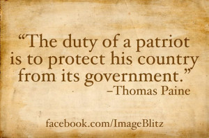 Thomas Paine Quote. I also think this is awesome b/c the patriot is my ...