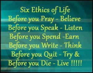 of Life. Before you Pray - Believe. Before you Speak - Listen. Before ...