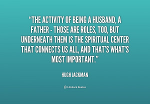 quote-Hugh-Jackman-the-activity-of-being-a-husband-a-188216.png