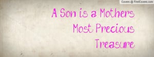 son is a mother's most precious treasure , Pictures
