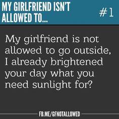 My boyfriend/girlfriend isn't allowed to