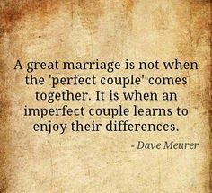 ... when the 'perfect couple' comes together... #quote #marriage #perfect