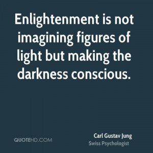 Enlightenment is not imagining figures of light but making the ...