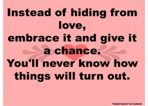 Famous Sarcastic Quotes About Love: Instead Of Hiding From Love ...