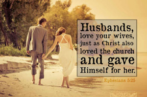 Husbands: Give Yourself to Your Wife